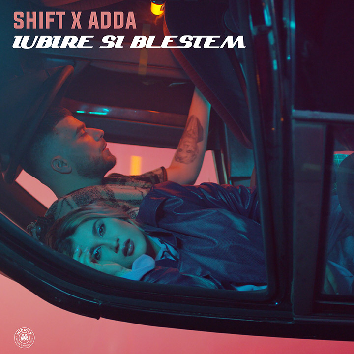 SHIFT ft. ADDA - Iubire si blestem